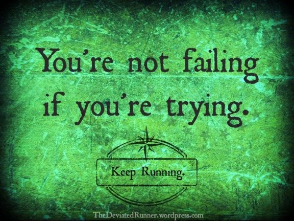 You're not failing...